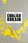 Endlich Kokain (eBook, ePUB)