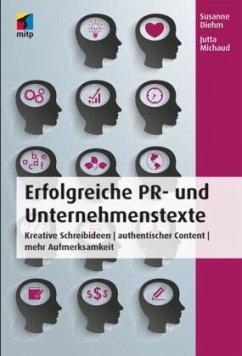Erfolgreiche PR- und Unternehmenstexte - Diehm, Susanne; Michaud, Jutta
