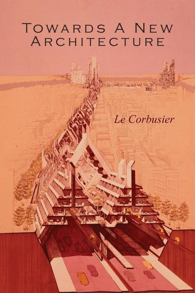towards a new architecture Few books in the twentieth century drew as much attention as le corbusier's vers une architecture (1923), published in english as towards a new architecture (1927.