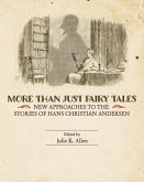 More Than Just Fairy Tales: New Approaches to the Stories of Hans Christian Andersen