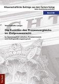 Die Funktion des Prozessvergleichs im Zivilprozessrecht (eBook, PDF)