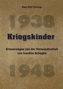 Kriegskinder - Farfsing, Hans-Otto
