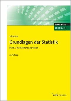 Grundlagen der Statistik 1 - Schwarze, Jochen