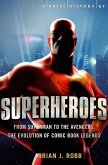 A Brief History of Superheroes (eBook, ePUB)