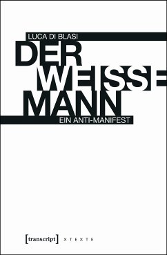 Der weiße Mann (eBook, ePUB) - Di Blasi, Luca