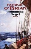 Feindliche Segel / Jack Aubrey Bd.2 (eBook, ePUB)