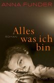 Alles, was ich bin (eBook, ePUB)
