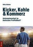 Kicker, Kohle & Kommerz (eBook, PDF)