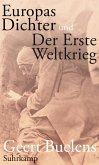Europas Dichter und der Erste Weltkrieg (eBook, ePUB)