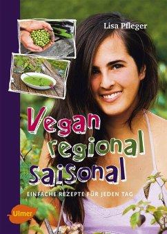 Vegan, regional, saisonal (eBook, PDF)