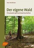 Der eigene Wald (eBook, PDF)