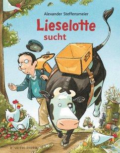 Lieselotte sucht - Steffensmeier, Alexander