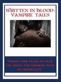 Written In Blood: Vampire Tales (eBook, ePUB)