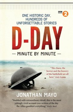 D-Day: Minute by Minute (eBook, ePUB) - Mayo, Jonathan