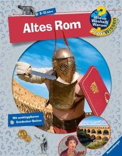 Altes Rom / Wieso? Weshalb? Warum? - Profiwissen Bd.9 - Kienle, Dela