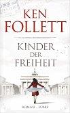 Kinder der Freiheit / Die Jahrhundert-Saga Bd.3 (Restexemplar)