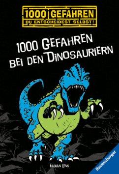 1000 Gefahren bei den Dinosauriern / 1000 Gefahren Bd.33 - Lenk, Fabian
