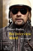 Bei Interview Mord