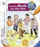 Entdecke Musik aus aller Welt / Wieso? Weshalb? Warum? tiptoi® Bd.16
