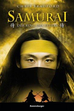 Der Ring des Feuers / Samurai Bd.6 - Bradford, Chris