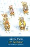 Familie Maus im Schnee / Familie Maus Bd.2