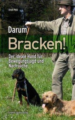 Darum Bracken! - Pitzl, Erich