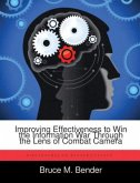 Improving Effectiveness to Win the Information War Through the Lens of Combat Camera