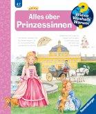 Alles über Prinzessinnen / Wieso? Weshalb? Warum? Bd.15