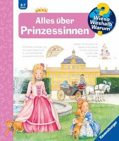 Alles über Prinzessinnen / Wieso? Weshalb? Warum? Bd.15 - Erne, Andrea