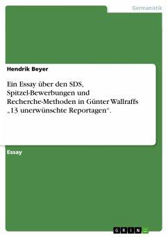 Ein Essay über den SDS, Spitzel-Bewerbungen und Recherche-Methoden in Günter Wallraffs