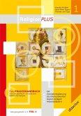 ReligionPLUS - Praxishandbuch Jahrgangsstufe 1/2 - Teil 1