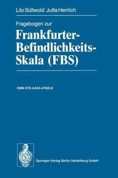 Fragebogen zur Frankfurter-Befindlichkeits-Skala (FBS)