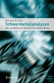Schwermetallanalysen (eBook, PDF)