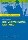 Die Vermessung der Welt von Daniel Kehlmann. Königs Erläuterungen. (eBook, ePUB)