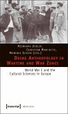 Doing Anthropology in Wartime and War Zones (eBook, PDF)