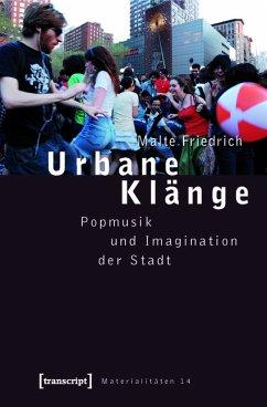 Urbane Klänge (eBook, PDF) - Friedrich, Malte