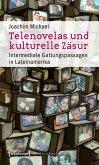 Telenovelas und kulturelle Zäsur (eBook, PDF)