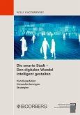 Die smarte Stadt - Den digitalen Wandel intelligent gestalten (eBook, PDF)