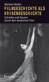 Filmgeschichte als Krisengeschichte (eBook, PDF)