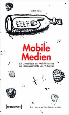 Mobile Medien (eBook, PDF) - Völker, Clara