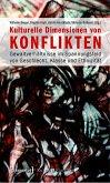 Kulturelle Dimensionen von Konflikten (eBook, PDF)