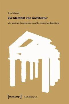 Zur Identität von Architektur (eBook, PDF) - Schoper, Tom