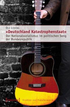 »Deutschland Katastrophenstaat« (eBook, PDF) - Löding, Ole