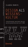 Design als Wissenskultur (eBook, PDF)