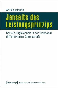 Jenseits des Leistungsprinzips (eBook, PDF) - Itschert, Adrian