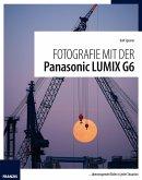 Fotografie mit der Panasonic Lumix G6 (eBook, PDF)