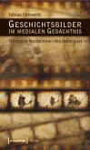 Geschichtsbilder im medialen Gedächtnis (eBook, PDF)