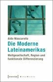 Die Moderne Lateinamerikas (eBook, PDF)