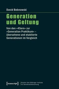 Generation und Geltung (eBook, PDF) - Bebnowski, David