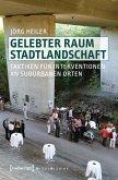 Gelebter Raum Stadtlandschaft (eBook, PDF)